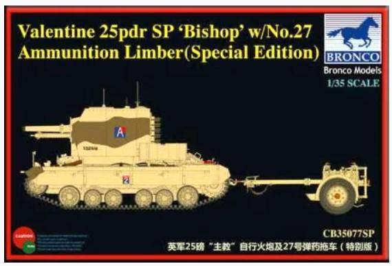 Bronco Models 1/35 Valentine 25pdr SP Bishop w/ No.27 Ammunition Limber Artillery Vehicle Kit, Special Edition