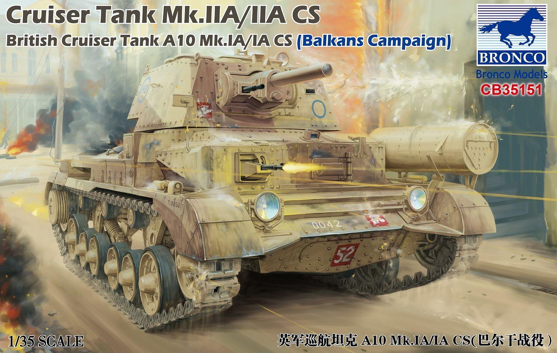 Bronco Models 1/35 Cruiser Tank Mk.IIA/IIA CS British Cruiser Tank A10 Mk.IA/IA CS (Balkans Campaign)
