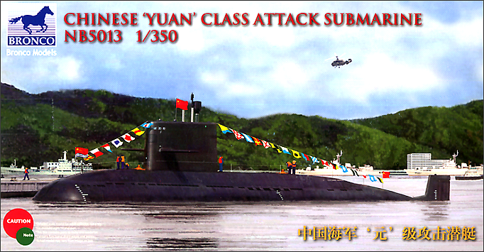 Bronco Models 1/350 Chinese Yuan class Attack Submarine
