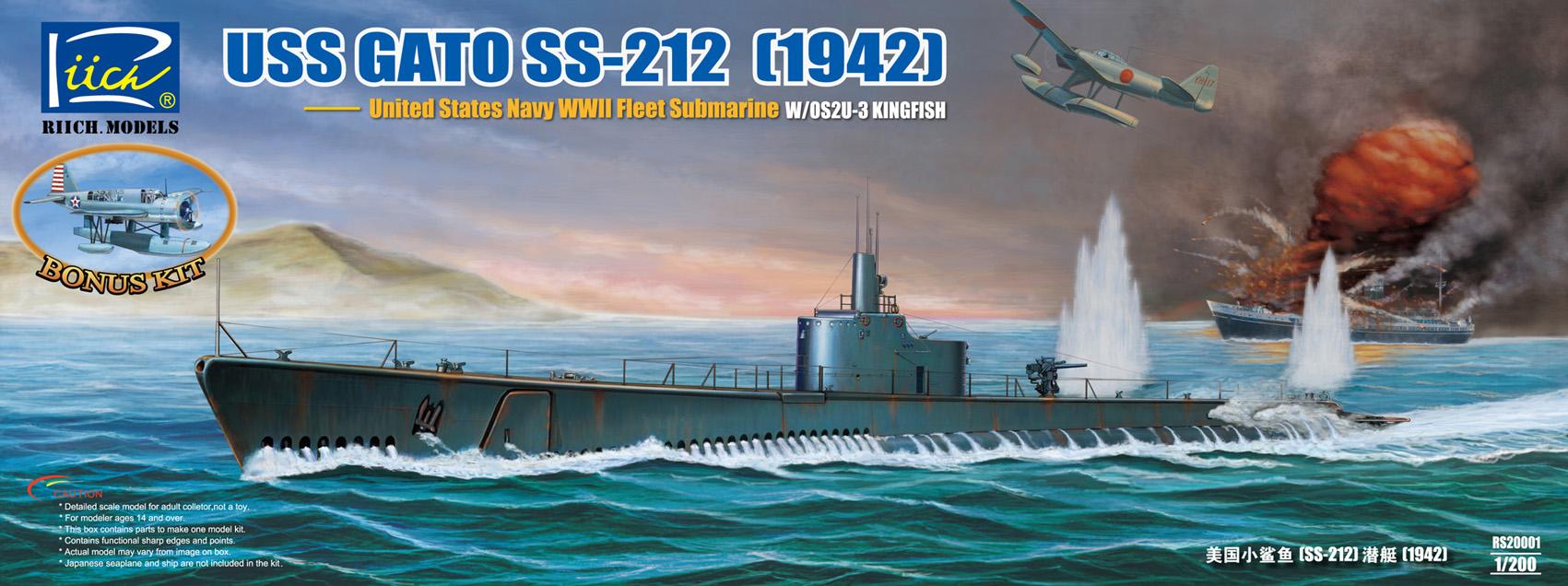Riich 1/200 USS Gato SS-212 Fleet Submarine 1942+ OS2U-3 Kingfisher Floatplane