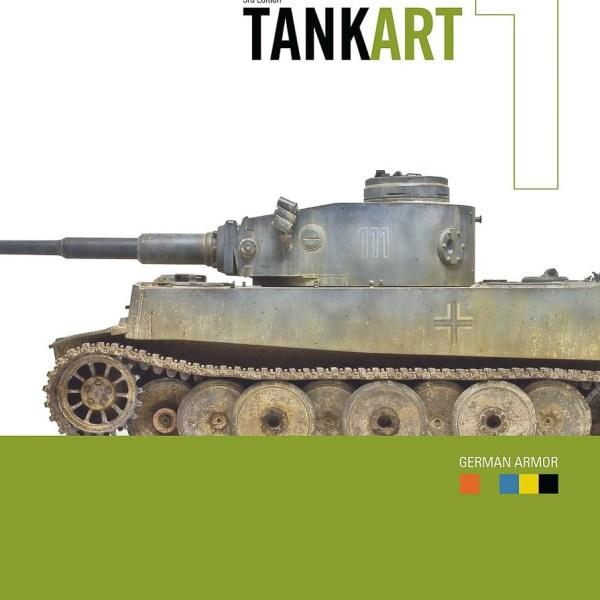 TANKART 1 German Armor - Michael Rinaldi