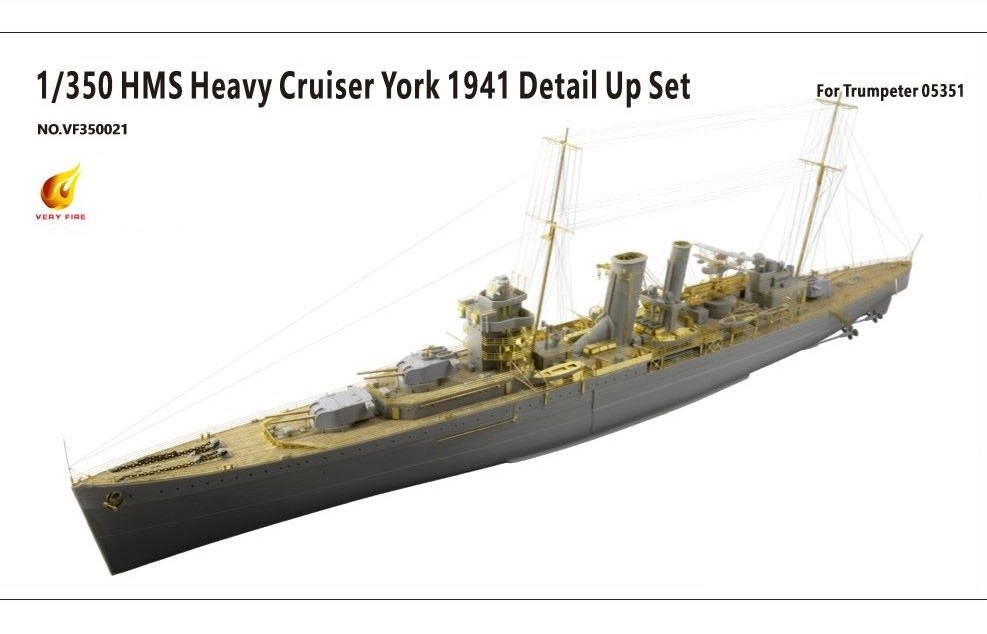 Very Fire 1/350 HMS York 1941 Detail Up Set (For Trumpeter 05351)