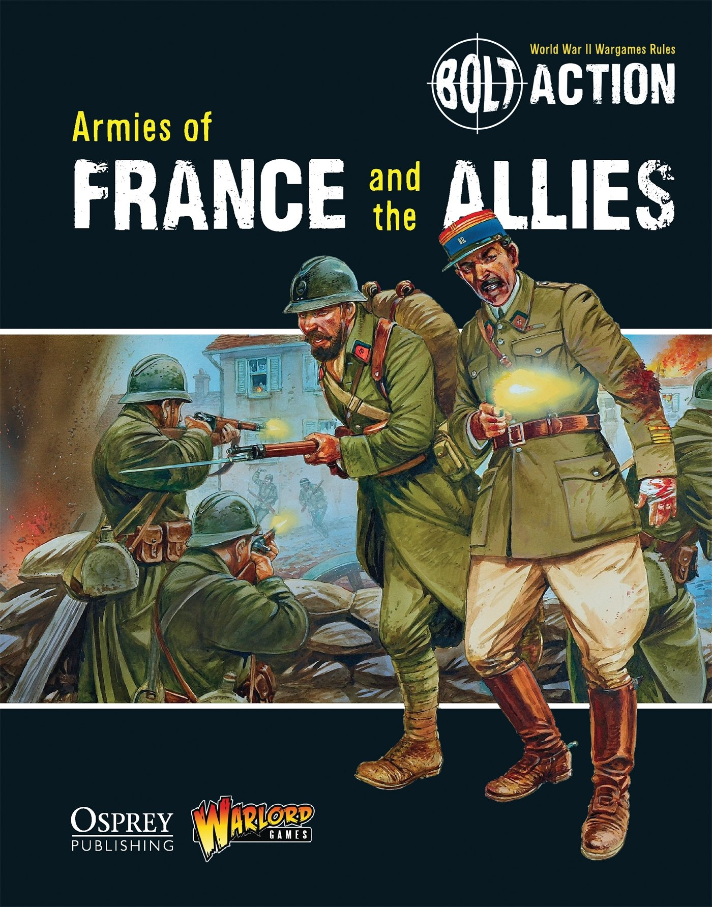 Bolt Action Armies of France and the Allies