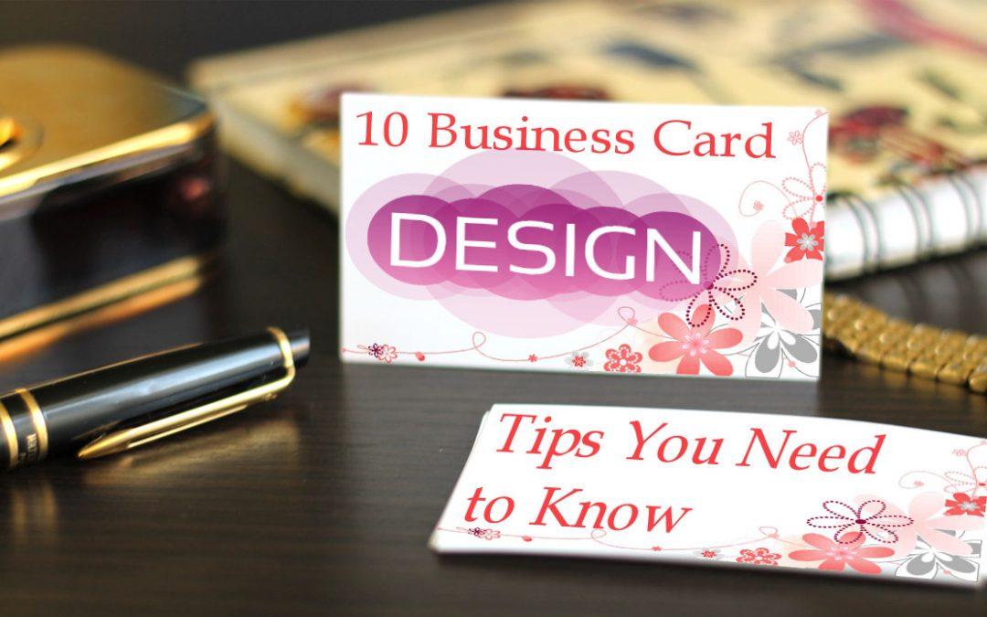 10 Business Card Design Tips
