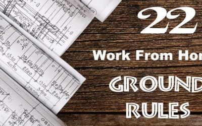 22 Work From Home Ground Rules I Learned The Hard Way