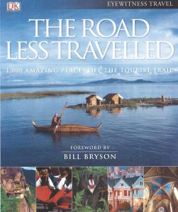 The Road less Travelled with a foreword by Bill Bryson