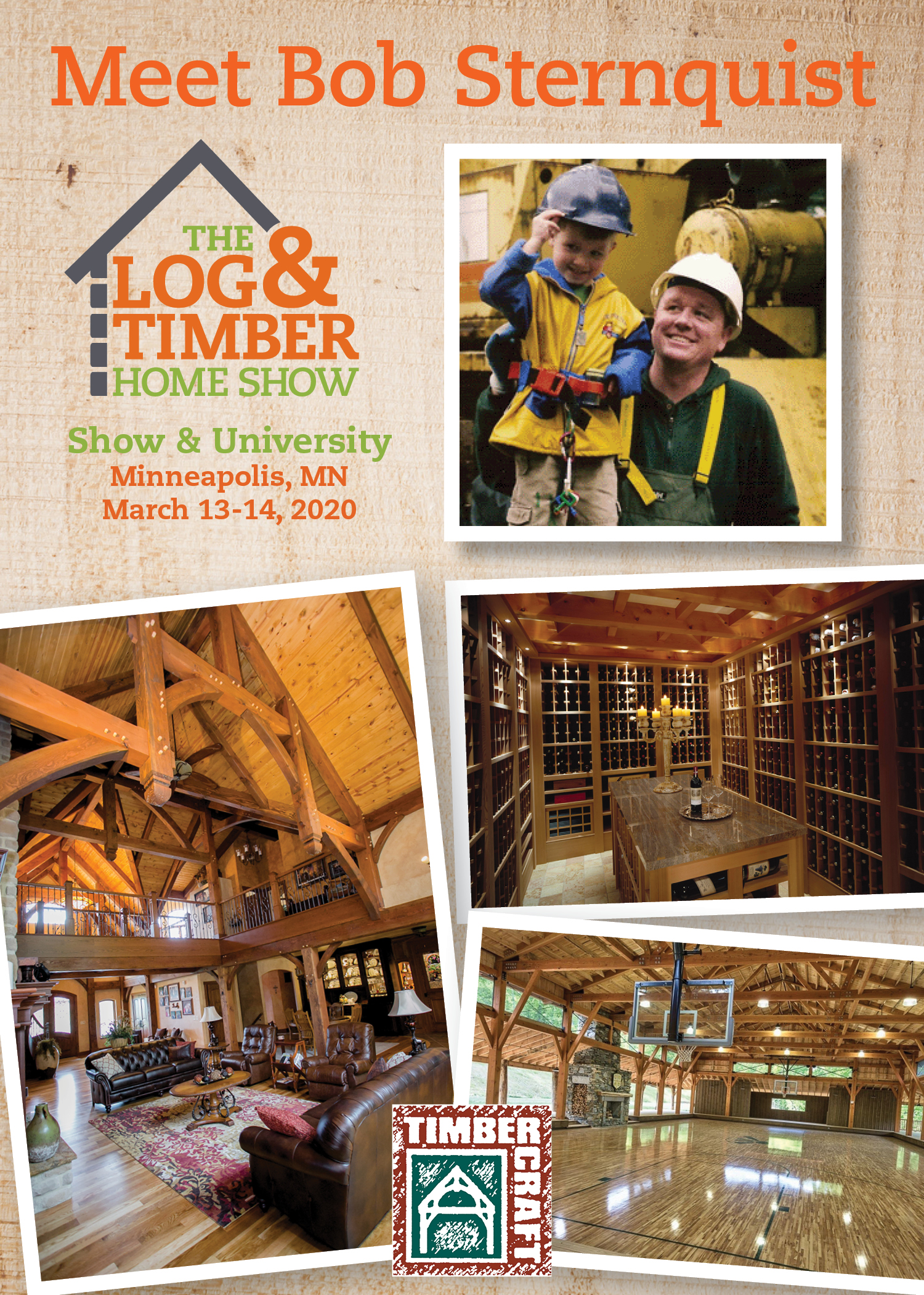 Timbercraft | Free Workshop | Minneapolis, MN | Log & Timber Home Show | March 13-14, 2020
