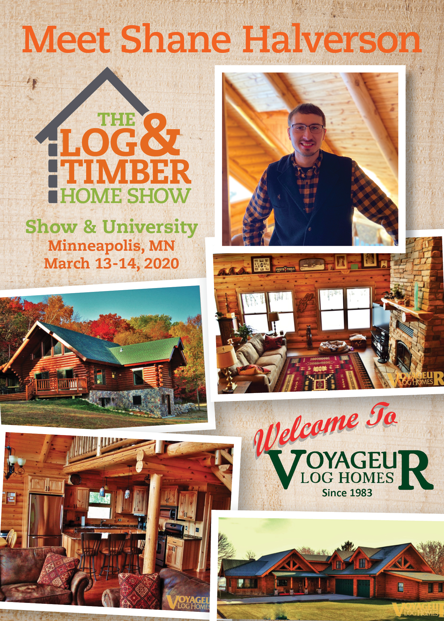 Voyageur Log Homes | Shane Halverson | Workshop Spotlight | March 13-14, 2020