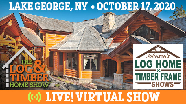 Lake George, NY | Virtual Log & Timber Home Show | October 17, 2020