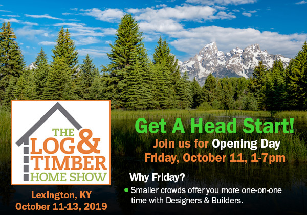 Opening Night | Log & Timber Home Show | Lexington, KY | October 11-13, 2019