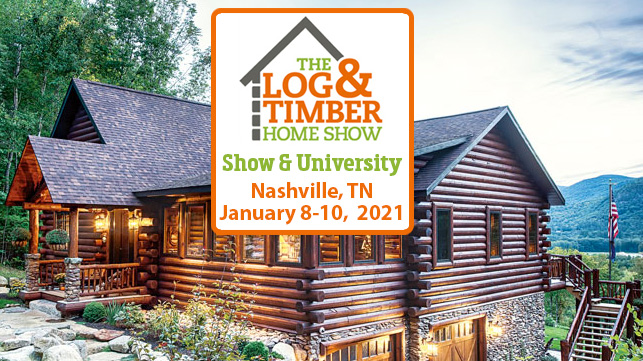 Nashville, TN | The Log & Timber Home Show | January 8-10, 2021