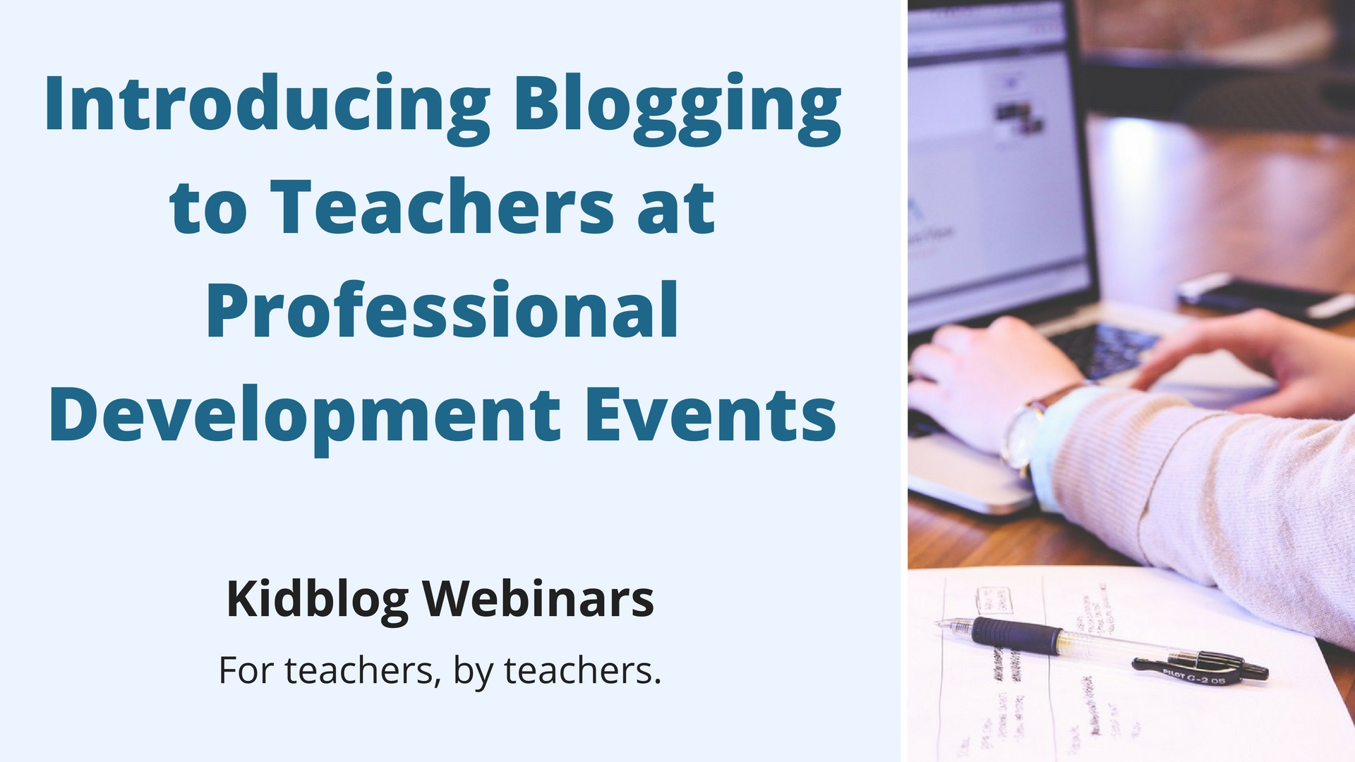 Webinar: Introducing Blogging to Teachers at Professional Development Events