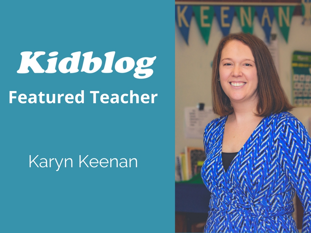 Kidblog Spotlight On: Karyn Keenan