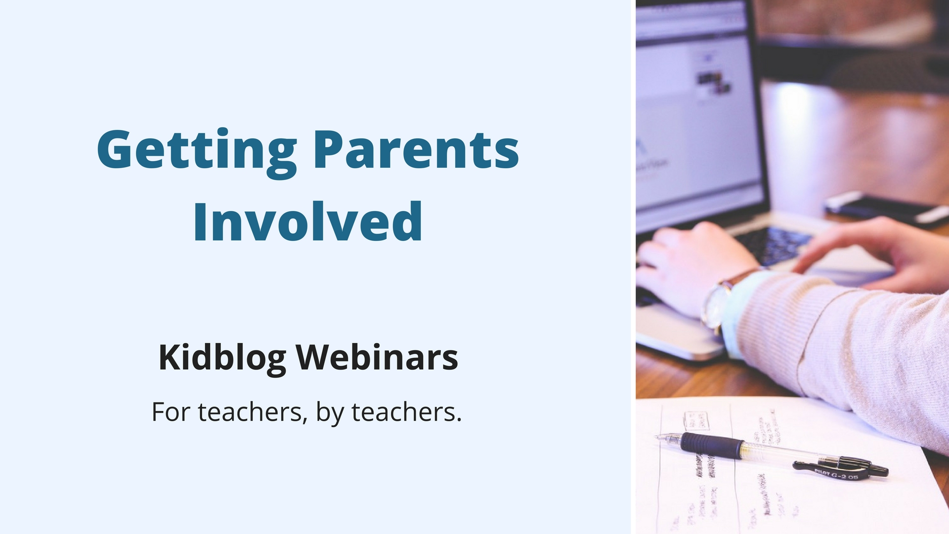 Webinar: Getting Parents Involved