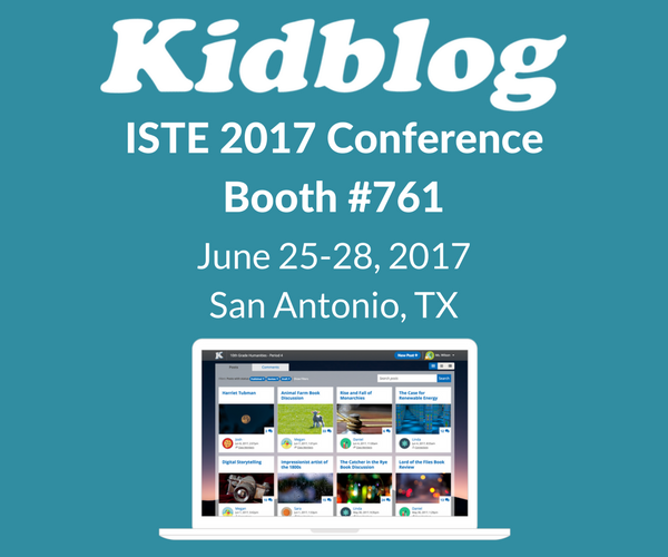 Kidblog at ISTE 2017 – San Antonio