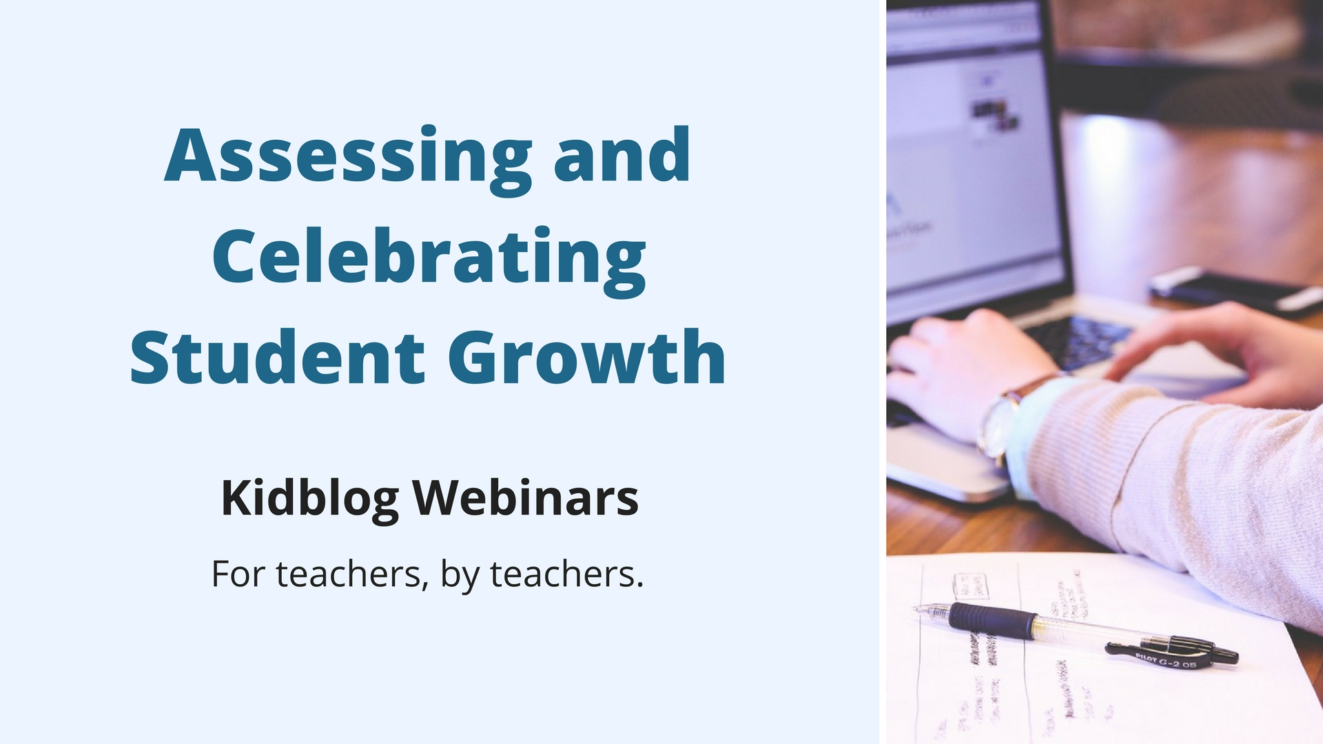 Webinar: Assessing and Celebrating Student Growth