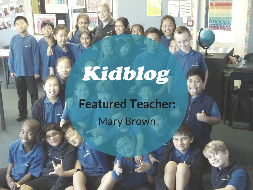 Kidblog Spotlight On: Mary Brown