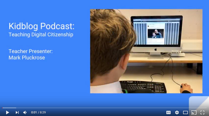 Kidblog Podcast: Teaching Digital Citizenship