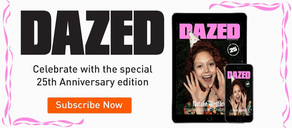 Dazed 25