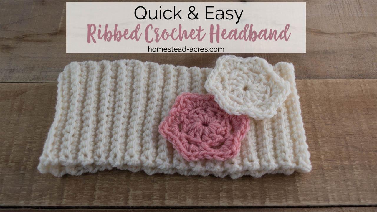 Crochet Headband Pattern: Quick And Easy Ribbed Crochet Headband ...