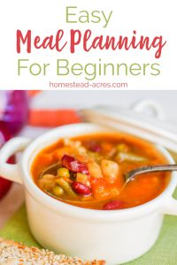 Easy meal planning tips for beginners. Simple steps to do when you start to meal plan to make it successful even for busy moms. #mealplanning #menuplanning #budgeting