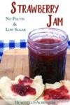 STRAWBERRY JAM: I love this easy strawberry jam recipe! This is an old family favourite recipe for homemade strawberry jam without pectin. It's also low in sugar for a healthier recipe to make. Perfect jam recipe to start canning with.