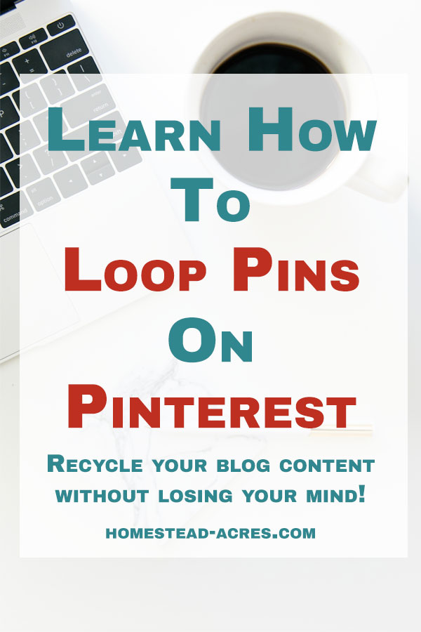 How To Loop Pins On Pinterest