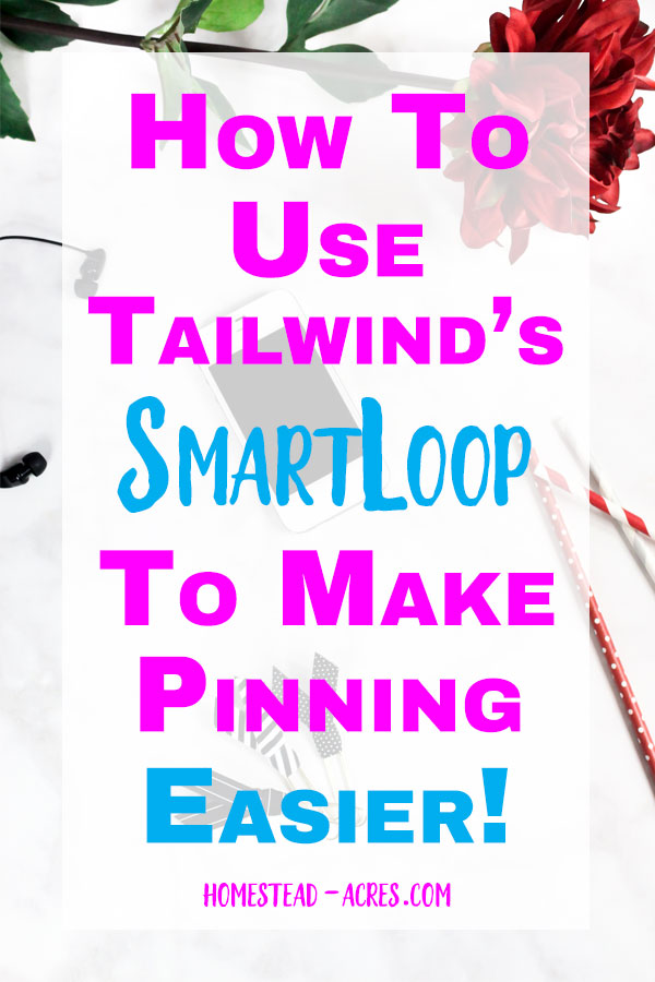 How To Use Tailwinds SmartLoop