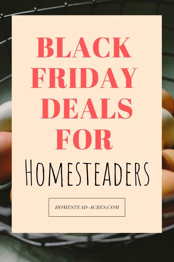 Best Black Friday Deals For Homesteaders