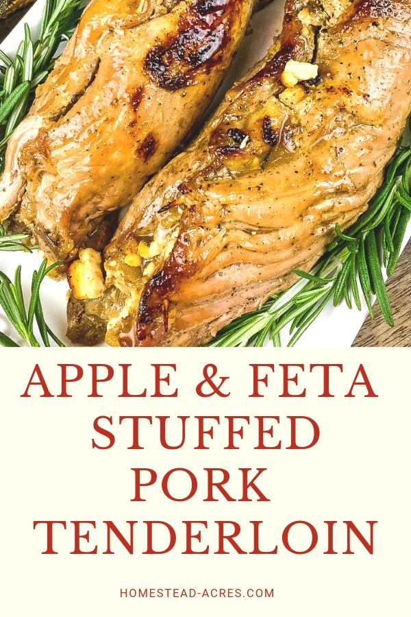 Perfect Apple and Feta Stuffed Pork Tenderloin