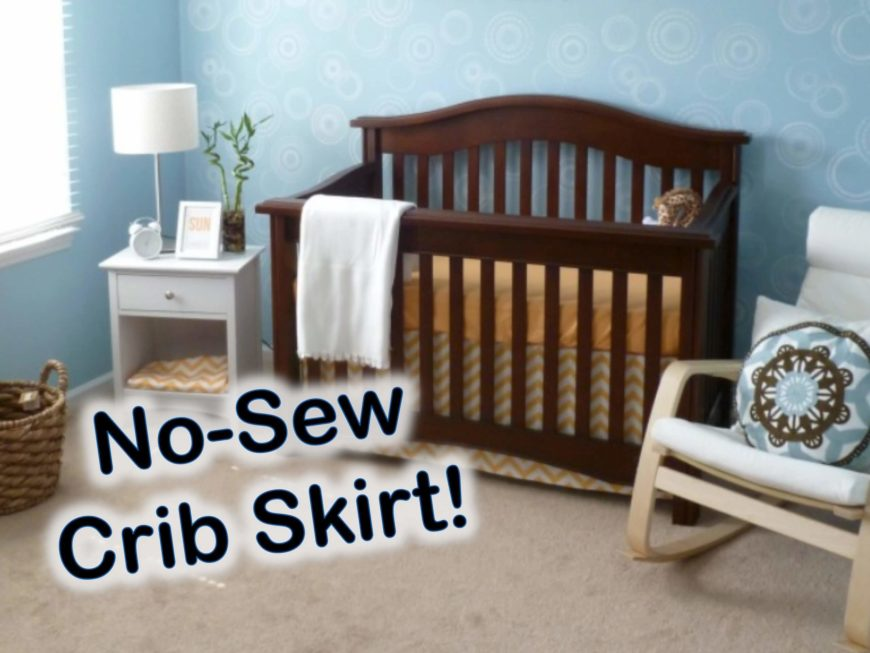 No Sew Crib Bed Skirt