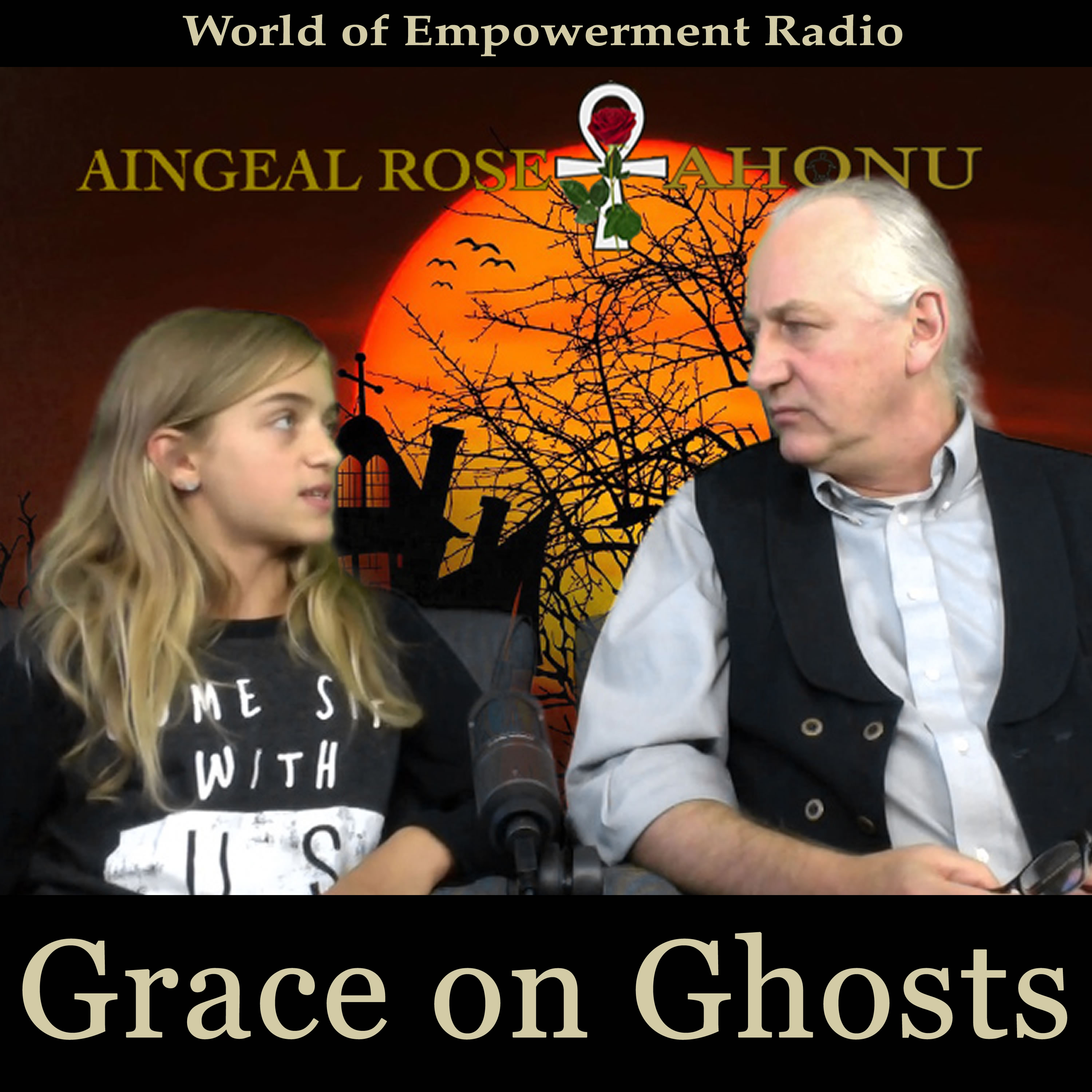 Aingeal Rose & Ahonu on The Honest-to-God Series discussing Energy and Ghosts with 10-year old Grace Rose