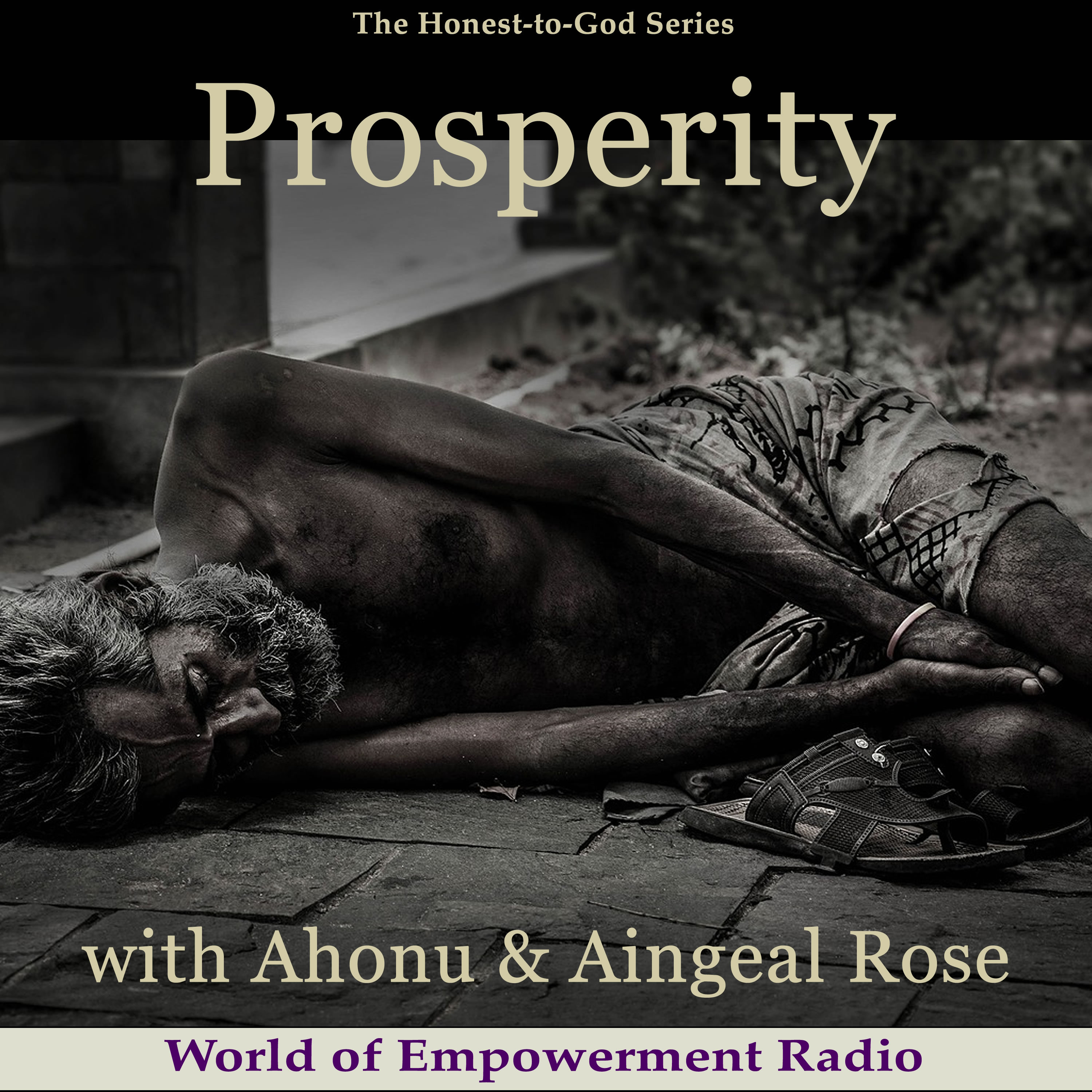 Aingeal Rose & Ahonu on The Honest-to-God Series discussing Prosperity