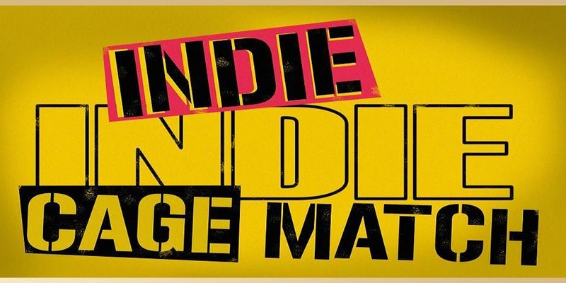 INDIE INDIE Cage Match - An Improv Comedy Competition