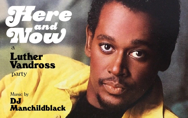 Here and Now: A Luther Vandross Party