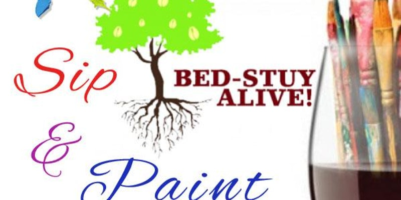 Bed Stuy Alive Paint and Sip