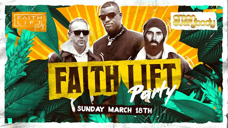 Faith Lift Party with Resident DJ's Logan's Run & BRGZR with Guest DJ Kevin Jones