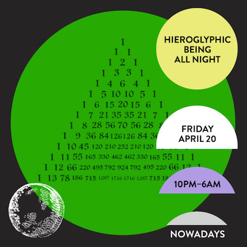 Hieroglyphic Being (all night)