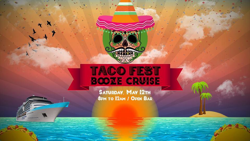 NYC Taco Fest Booze Cruise
