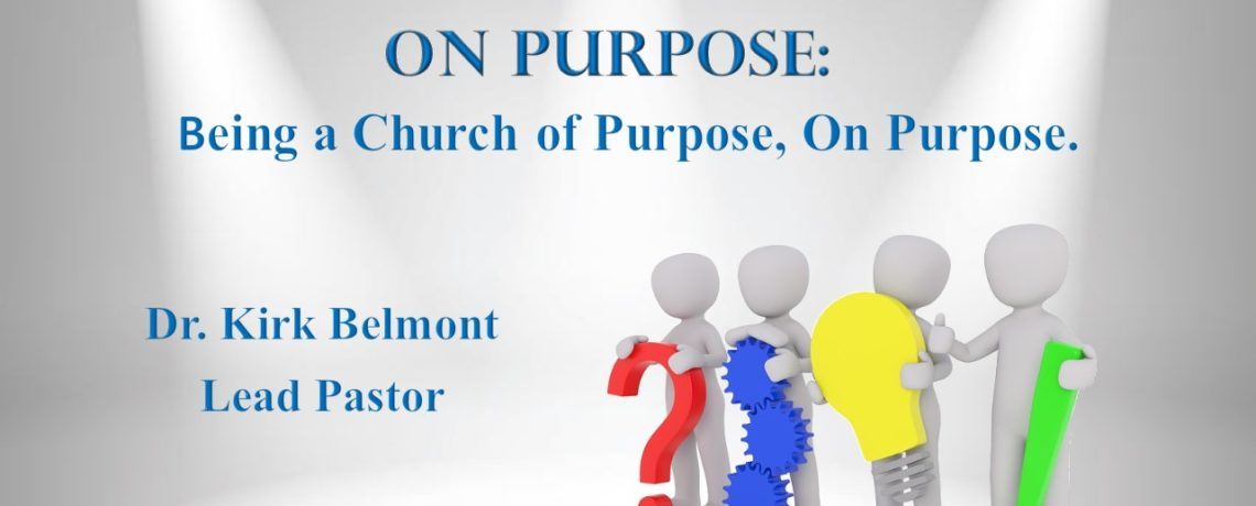 How To Be A Church On Purpose