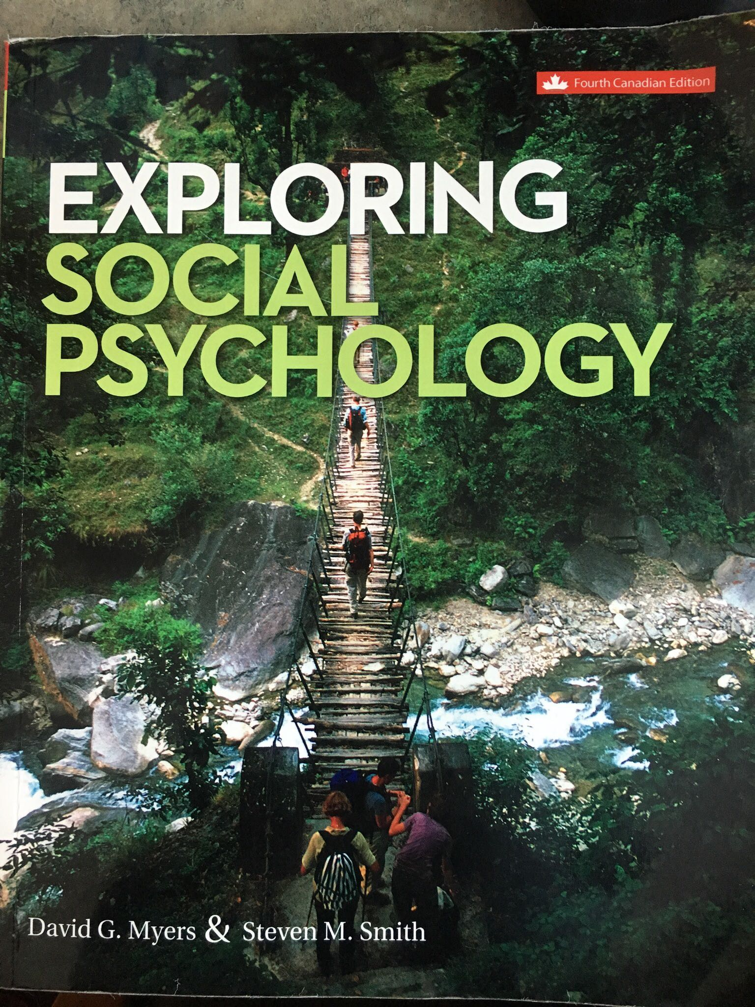 Exploring Social Psychology (4th Edition) - Myers & Smith
