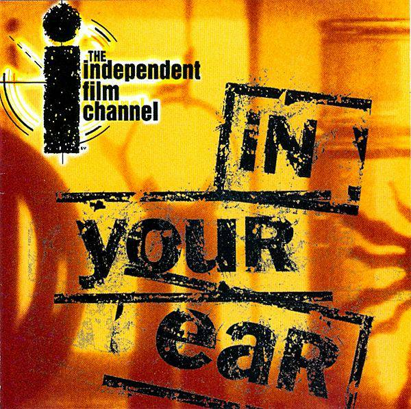 Independent Film Channel: In Your Ear, Volume Two, Scores! - $2 (Bethesda)