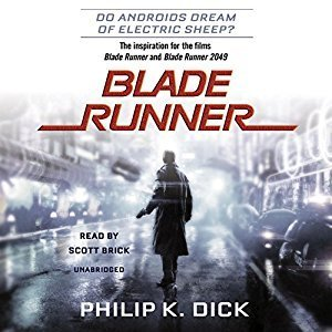 Blade Runner (based on the novel Do Androids Dream of Electric Sheep?)