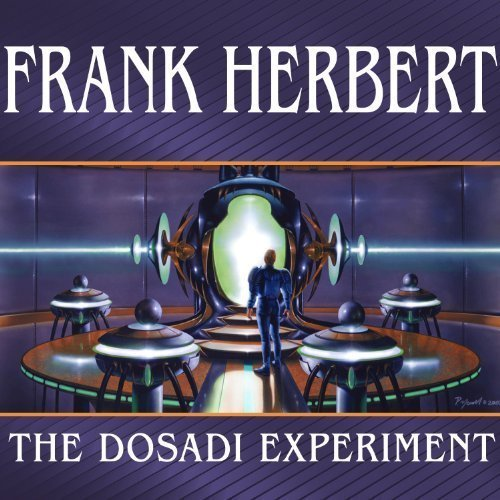 The Dosadi Experiment