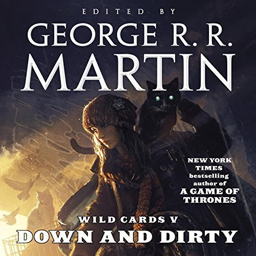 Wild Cards V: Down and Dirty