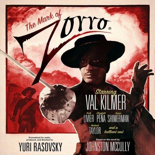 The Mark of Zorro (Dramatized)