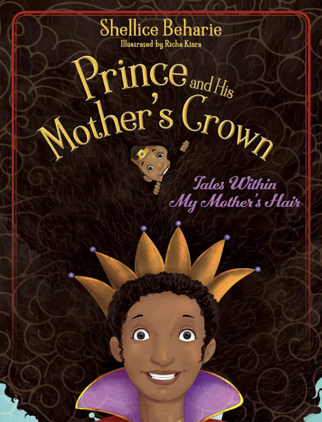 prince and his mother's crown by shellice beharie