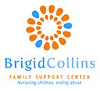 Brigid Collins Family Support Center: nurturing children, ending abuse