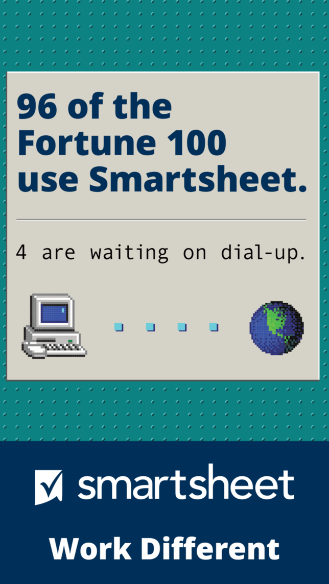 Digital ad for Smartsheet with headline 96 of the Fortune 100 use Smartsheet, 4 are waiting on dial-up