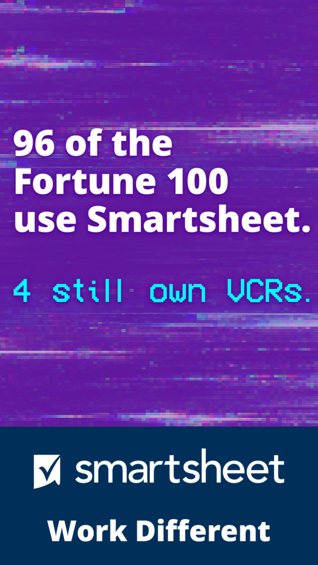 Digital ad for Smartsheet with headline 96 of the Fortune 100 use Smartsheet, 4 still own VCRs